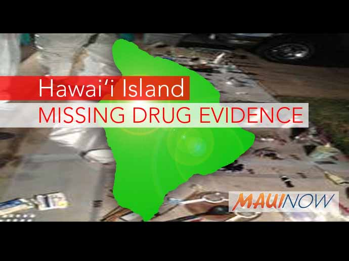 Missing Drug Evidence on Hawai'i Island