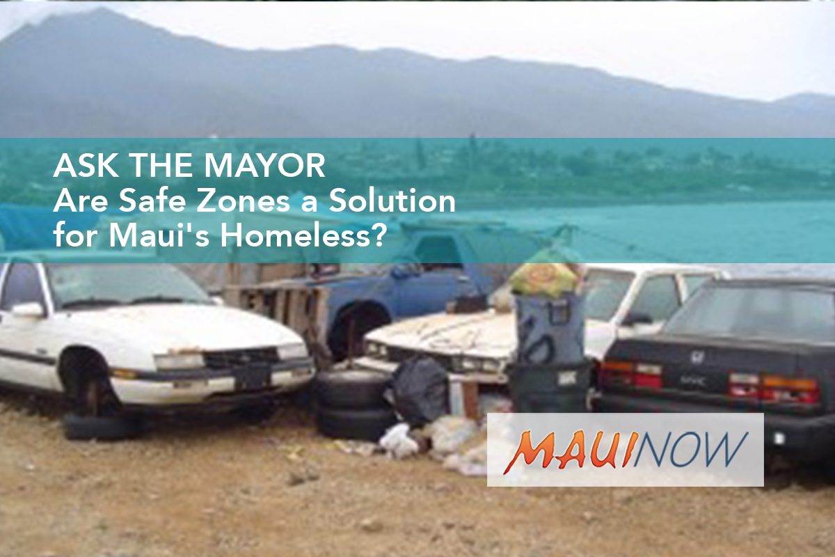 Ask the Mayor: Are Safe Zones a Solution for Maui's Homeless?
