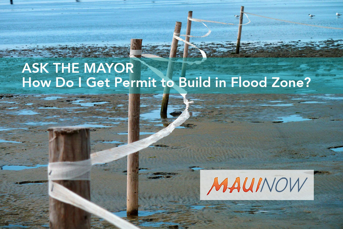 Ask the Mayor: How Do I Get Permit to Build in Flood Zone?