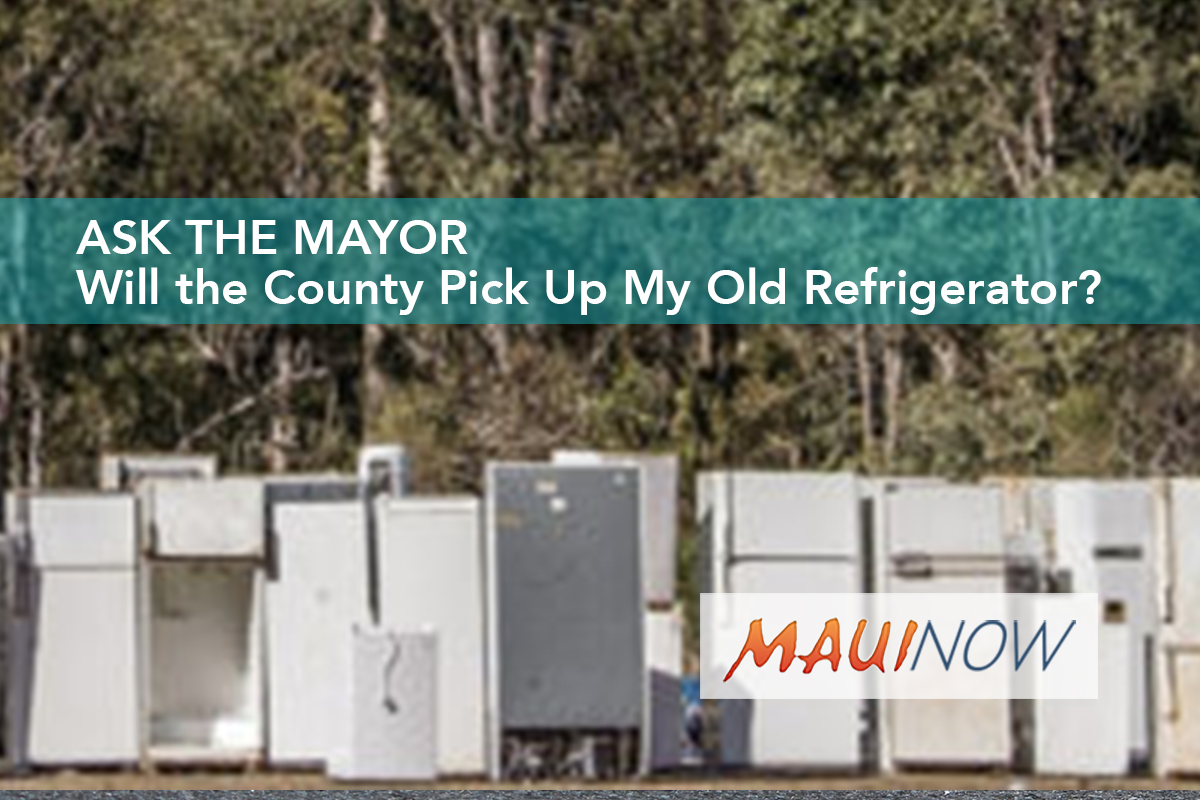 Ask the Mayor: Will the County Pick Up My Old Refrigerator?