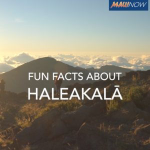 Fun Facts About Haleakalā