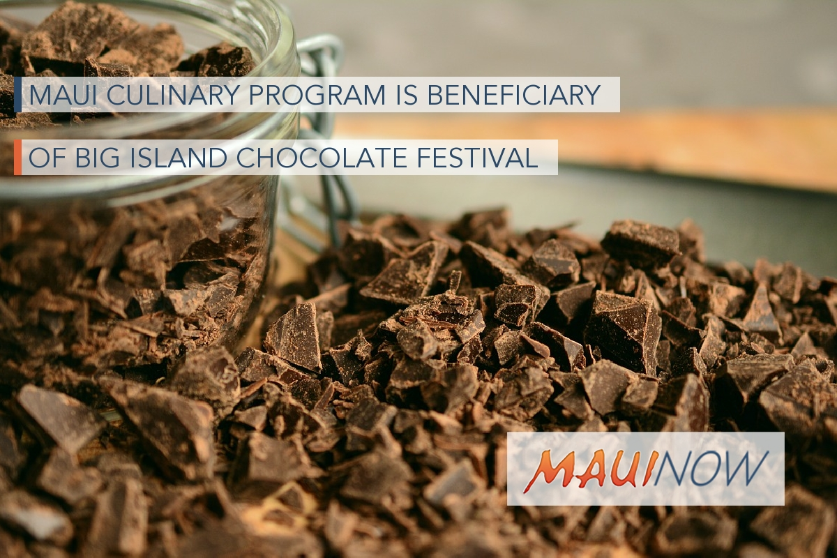 Maui Culinary Program is Beneficiary of Big Island Chocolate Festival