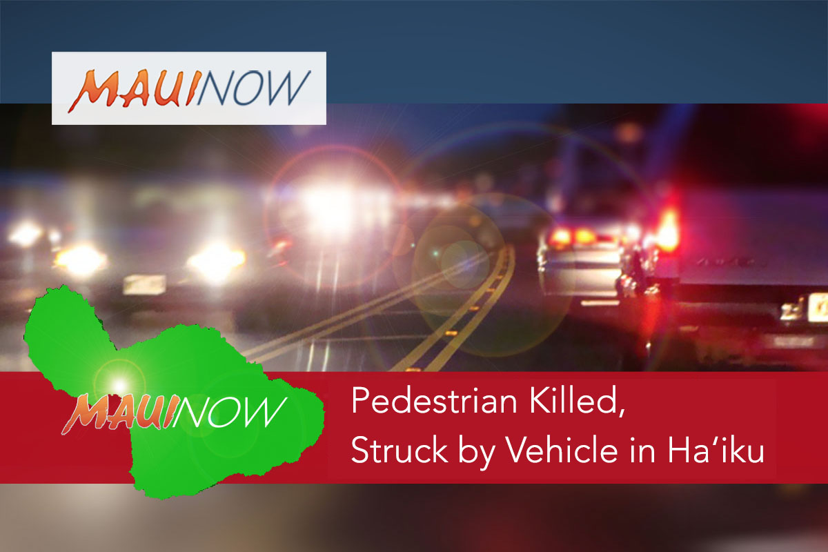 Pedestrian Killed, Struck by Vehicle on Hāna Hwy in Ha'ikū