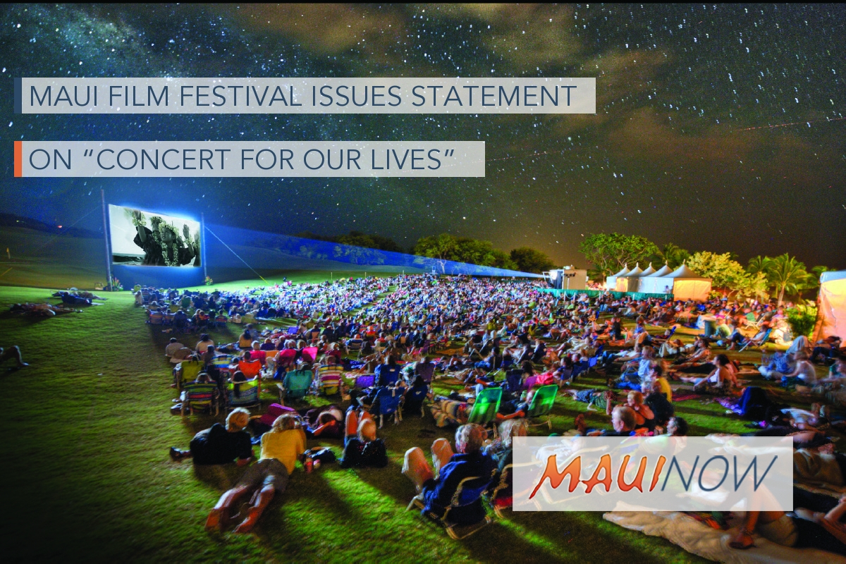 "Maui Film Festival Statement on ""Concert for Our Lives"""
