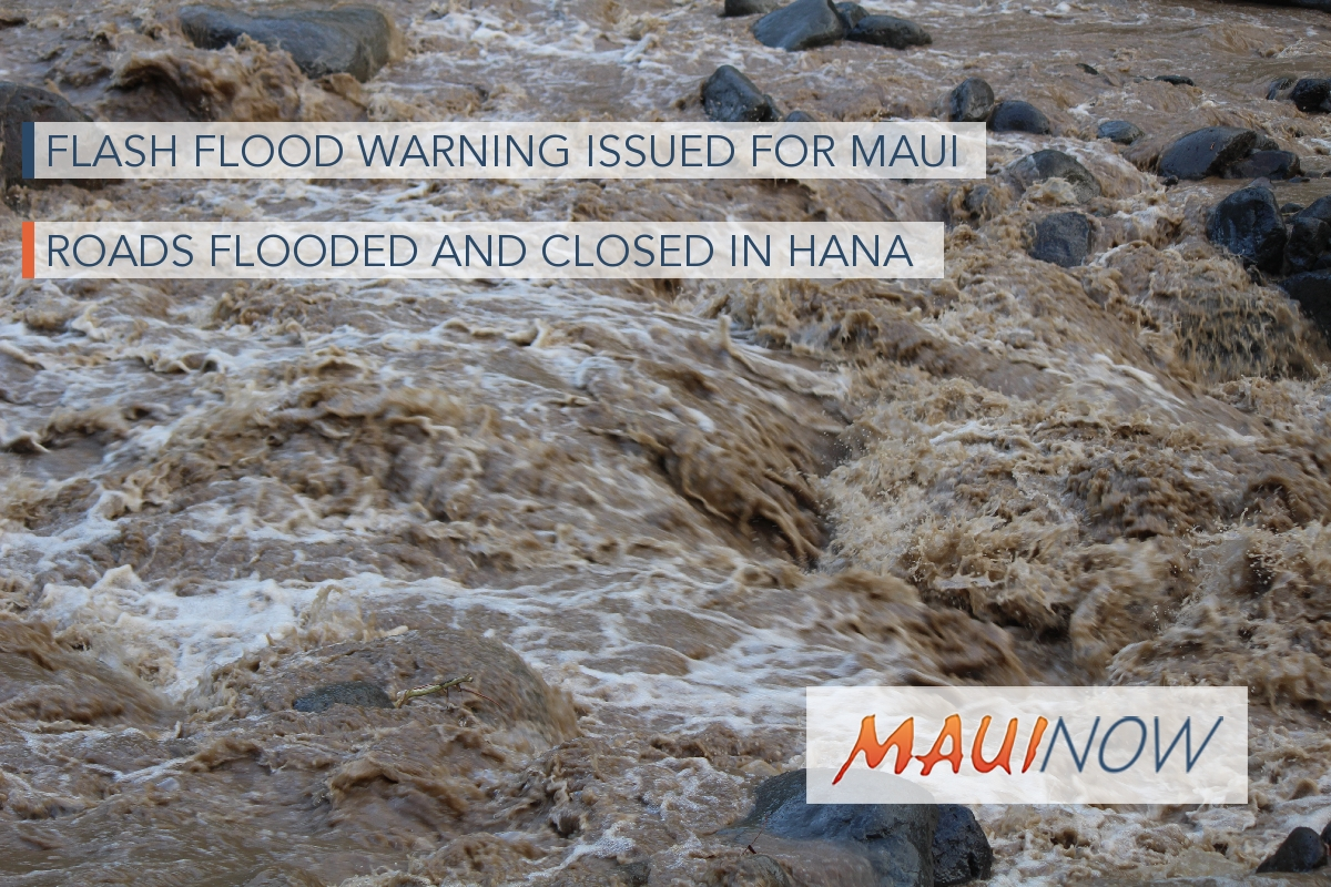Flash Flood Warning for Maui, Roads Flooded in Hāna