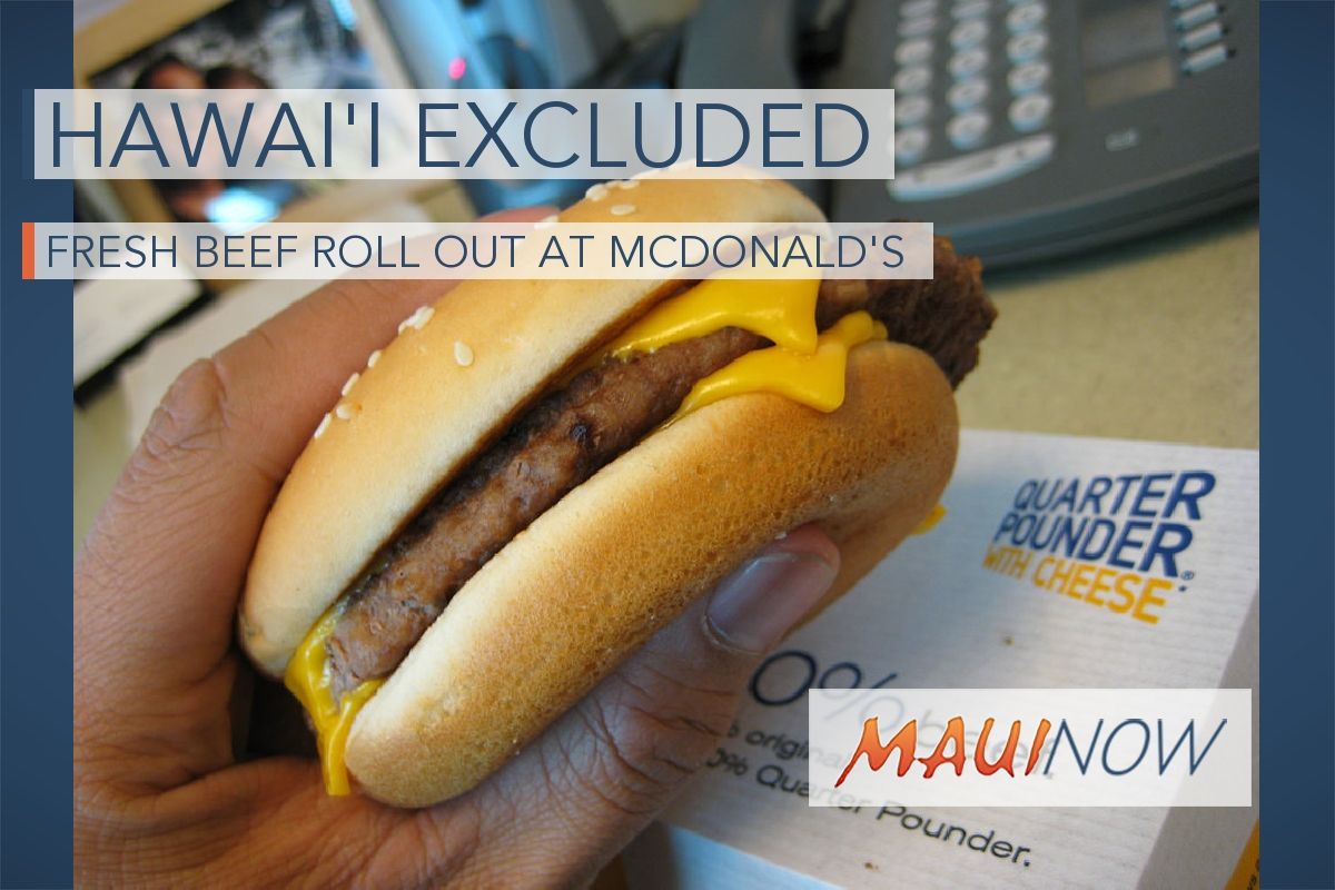 Hawaiʻi Excluded from Fresh Beef Roll Out at McDonald's