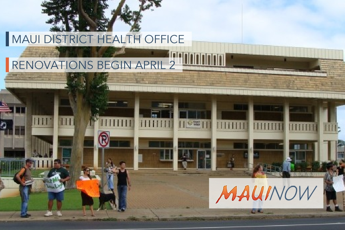 Maui District Health Office Renovations Begin April 2