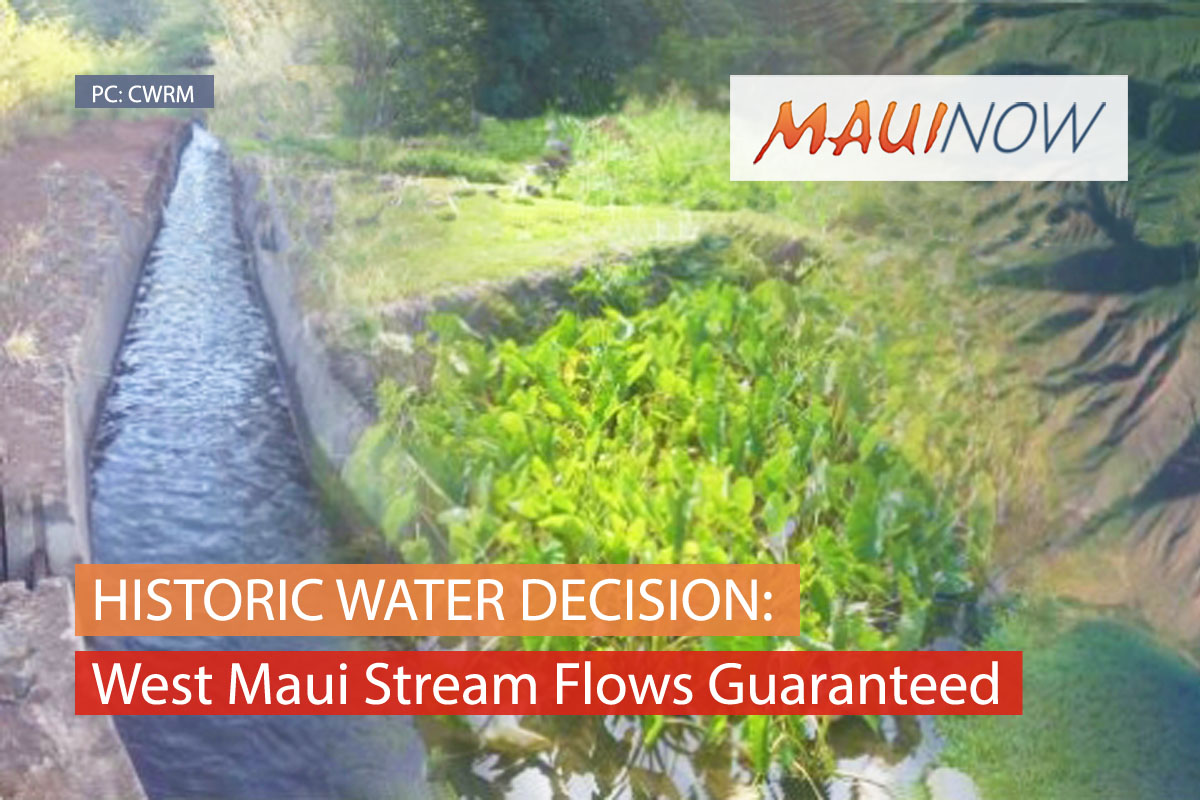 West Maui Stream Flows Guaranteed by Historic Decision