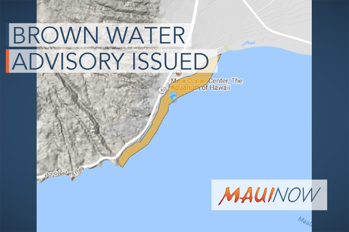 Brown Water Advisory Issued, McGregor Point to Māʻalaea Harbor