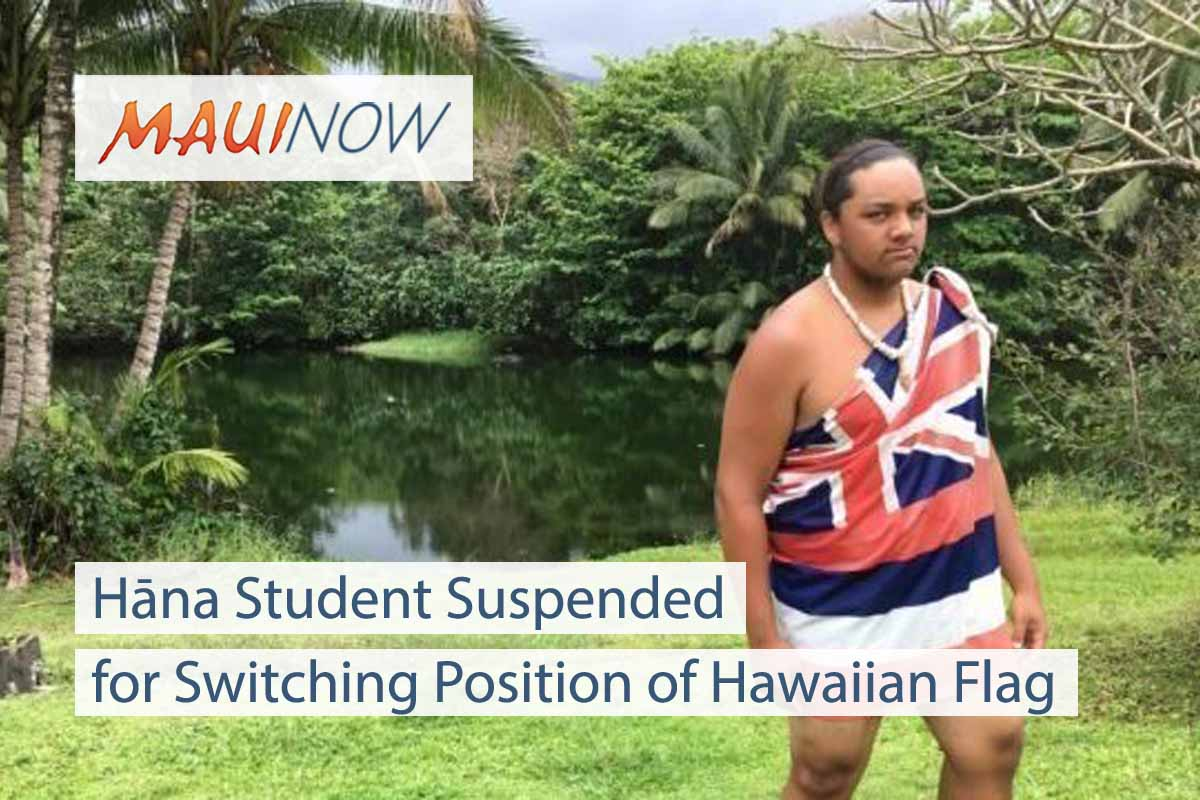Hāna Student Suspended for Switching Position of Hawaiian Flag