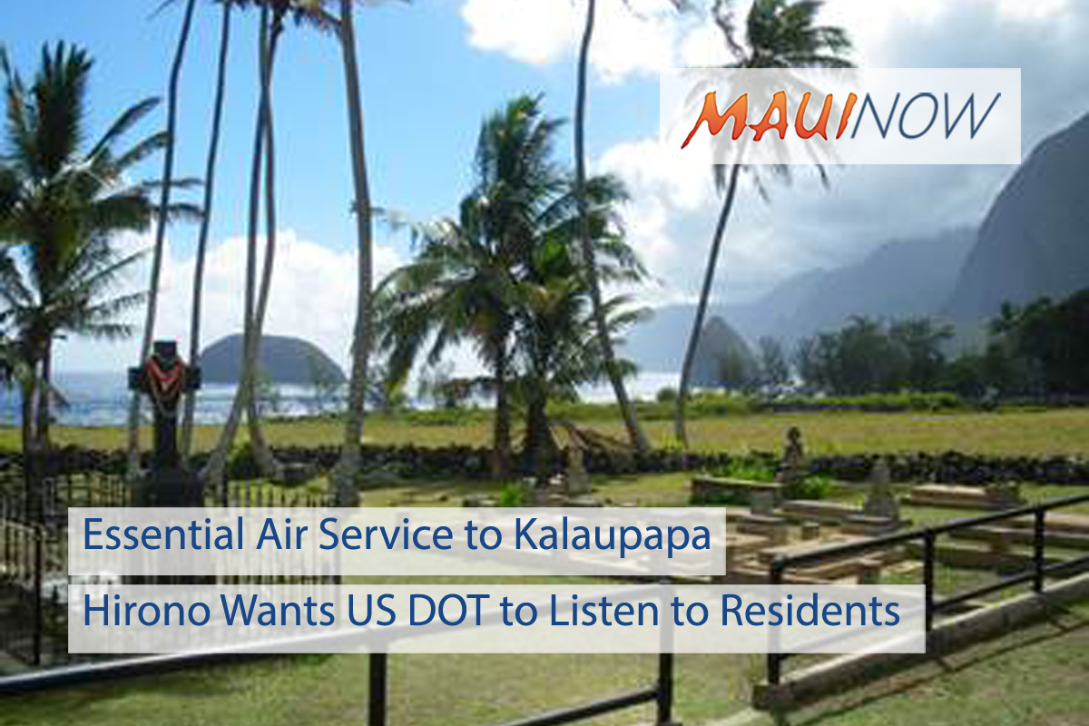 Hirono Asks for Quality Monitoring of Essential Air Service to Kalaupapa