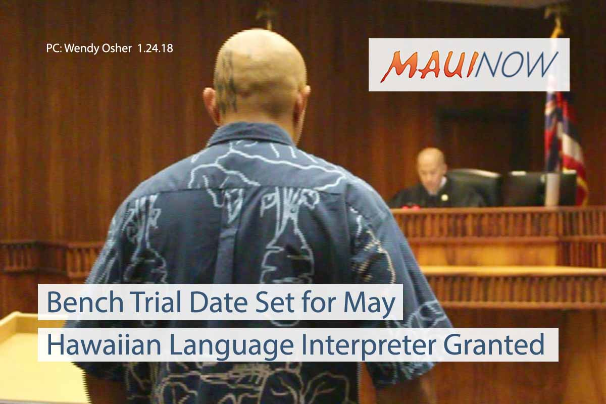 Trial Date Set for Maui Man Who Asserts Right to Speak Hawaiian