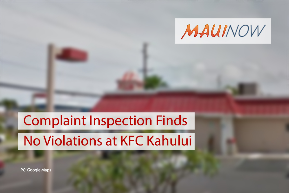 Complaint Inspection Finds No Violations at KFC Kahului