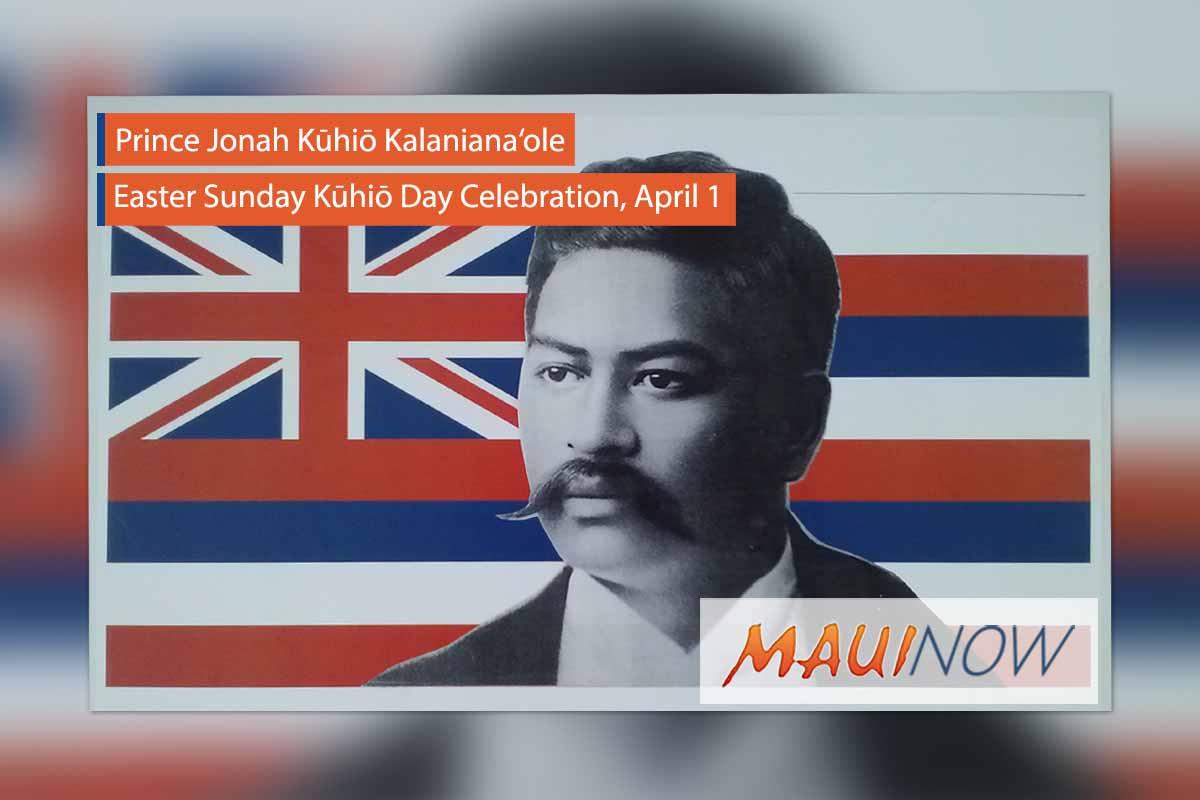 Kūhiō Day 2018, Maui Celebration Planned