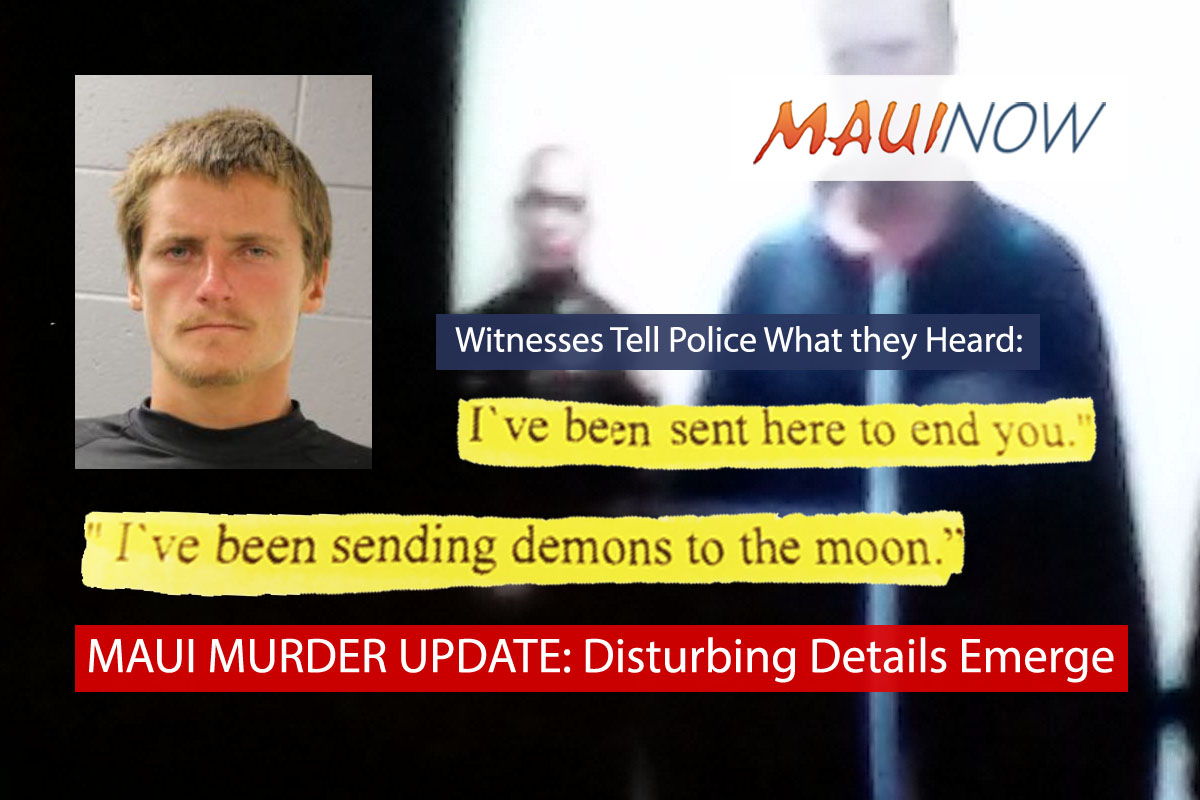 "Maui Murder Suspect Heard Saying: ""I Was Sent To End You"""