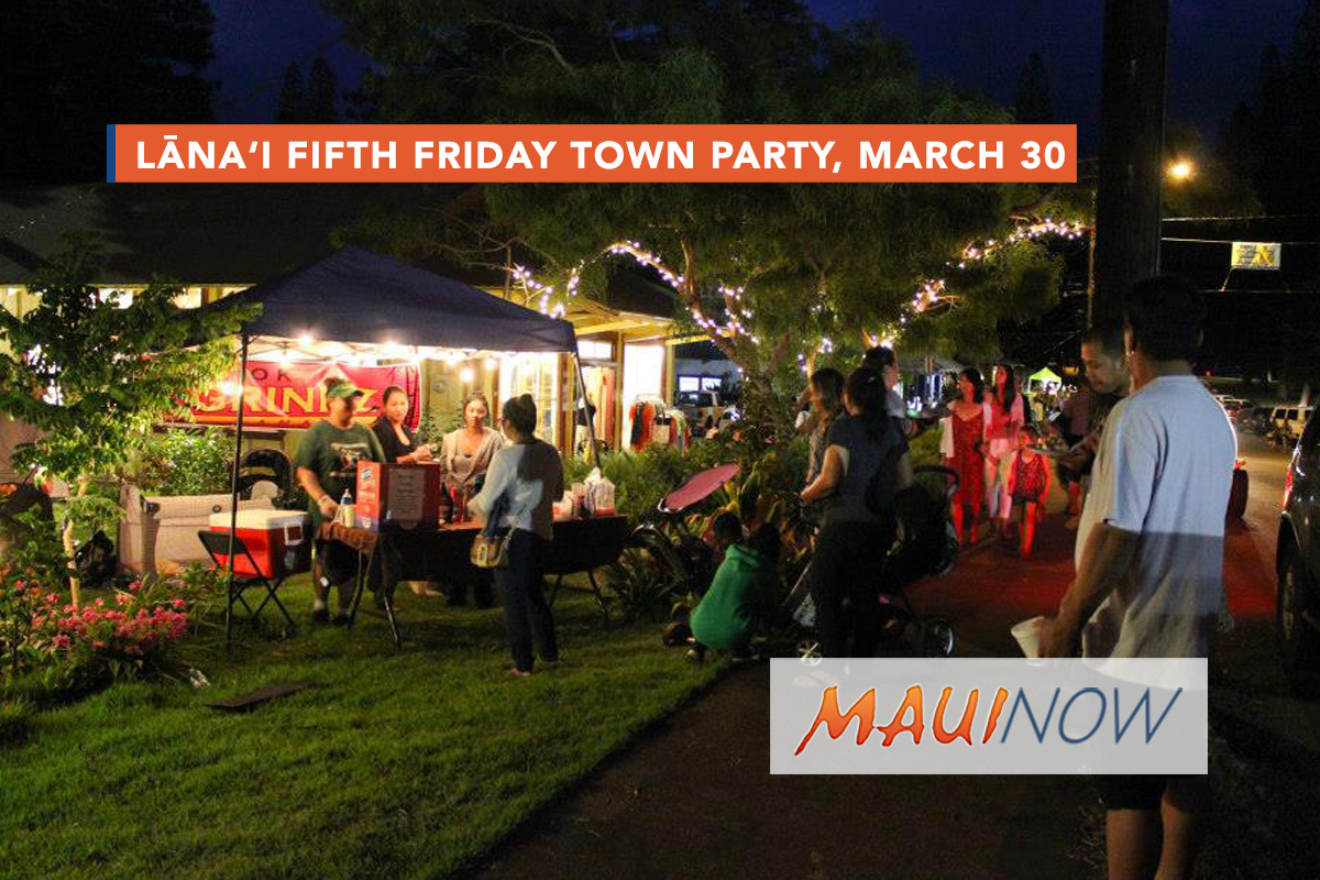 Lāna'i Fifth Friday Town Party, March 30