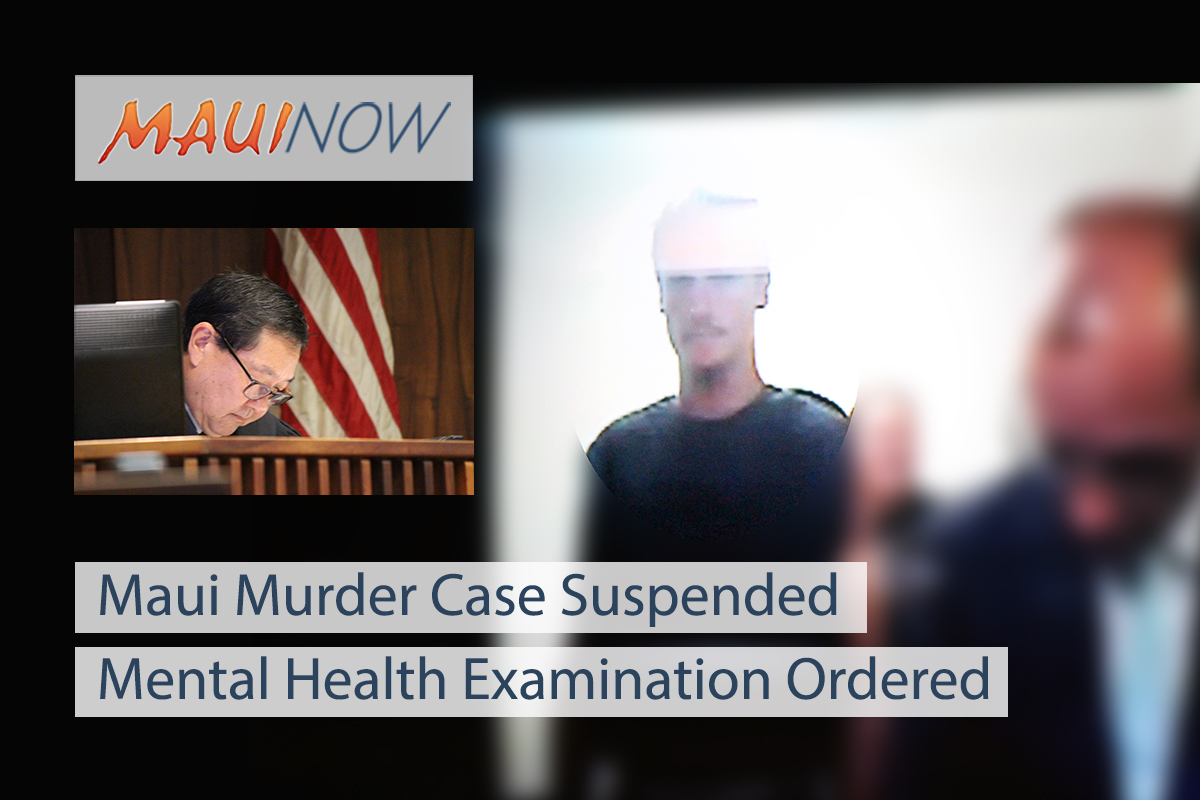 Maui Murder Proceeding Suspended, Mental Health Examination Ordered