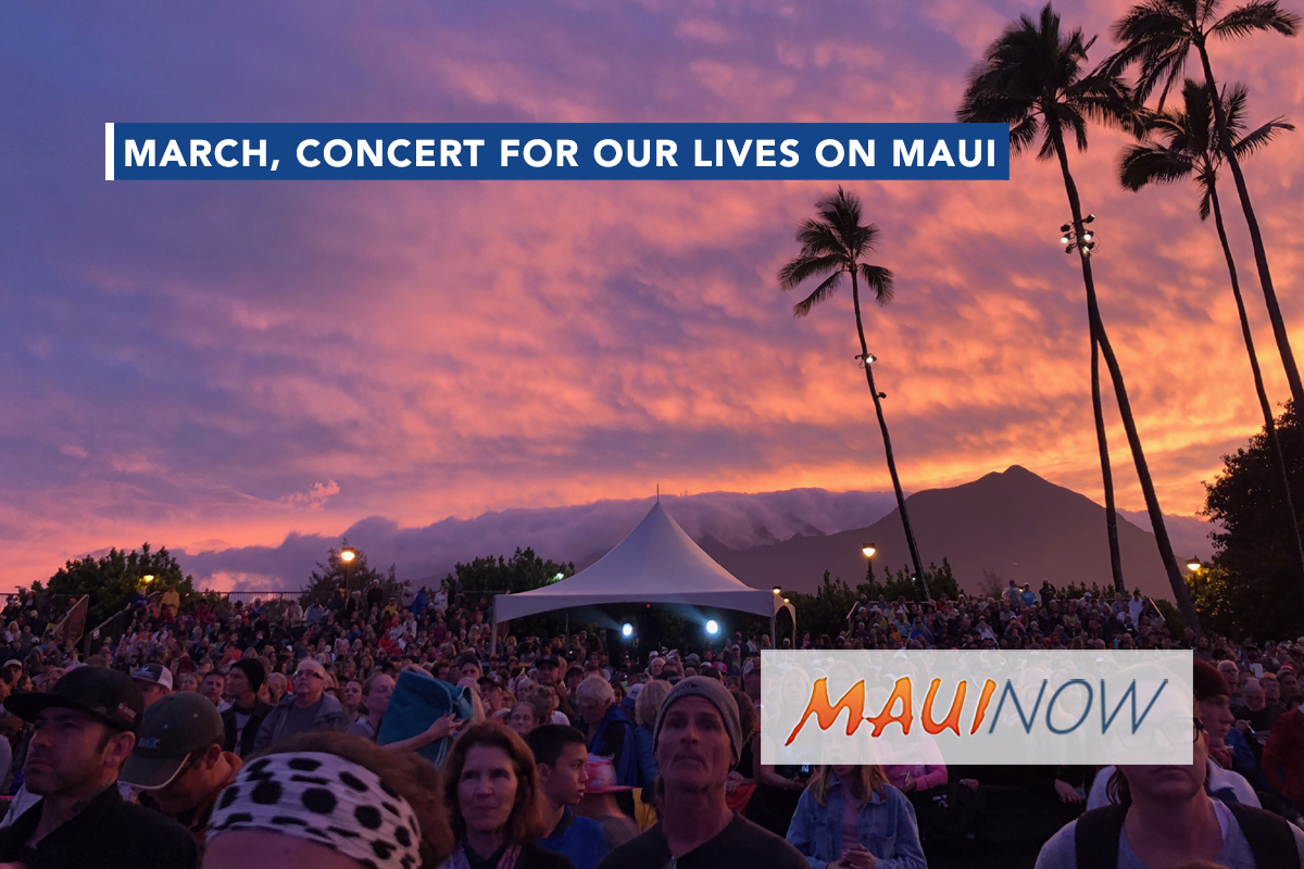 March, Concert For Our Lives on Maui