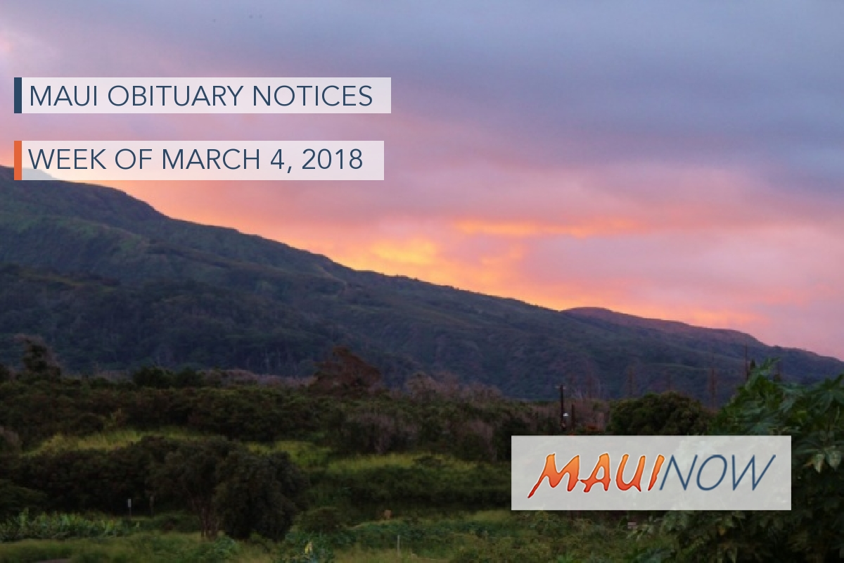 Maui Obituary Notices: Week of March 4, 2018