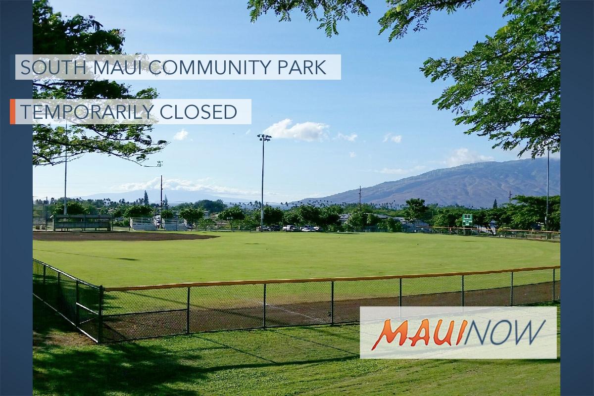South Maui Community Park Temporarily Closed