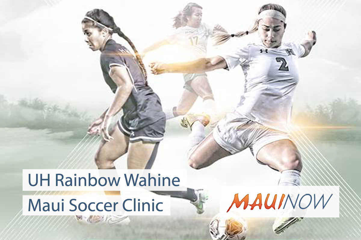 Hundreds of Maui Youth to Participate in UH Wahine Soccer Clinic