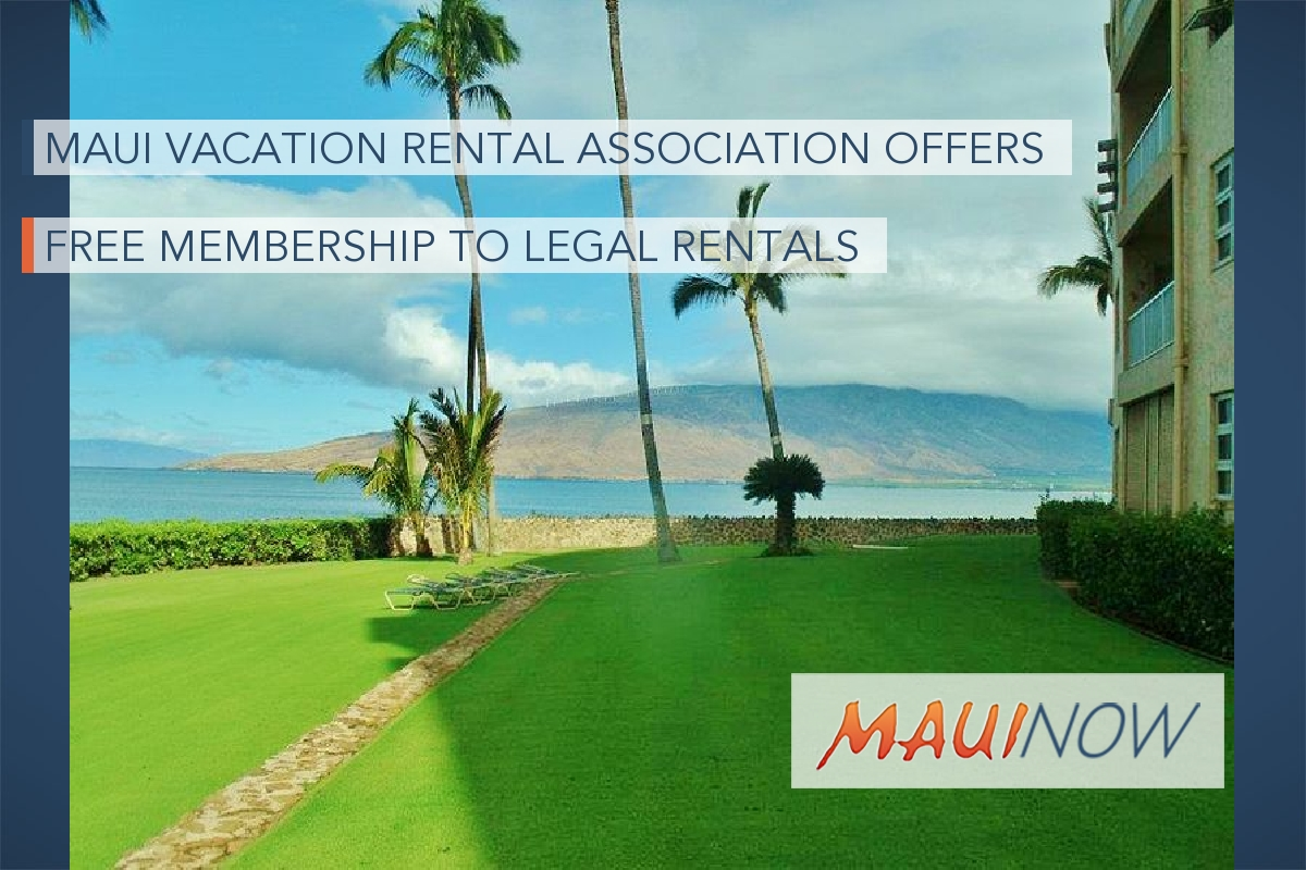 Maui Vacation Rental Association Offers Free Membership to Legal Rentals