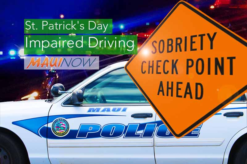 Maui Police to Conduct St. Patrick's Holiday Impaired Driving Enforcement