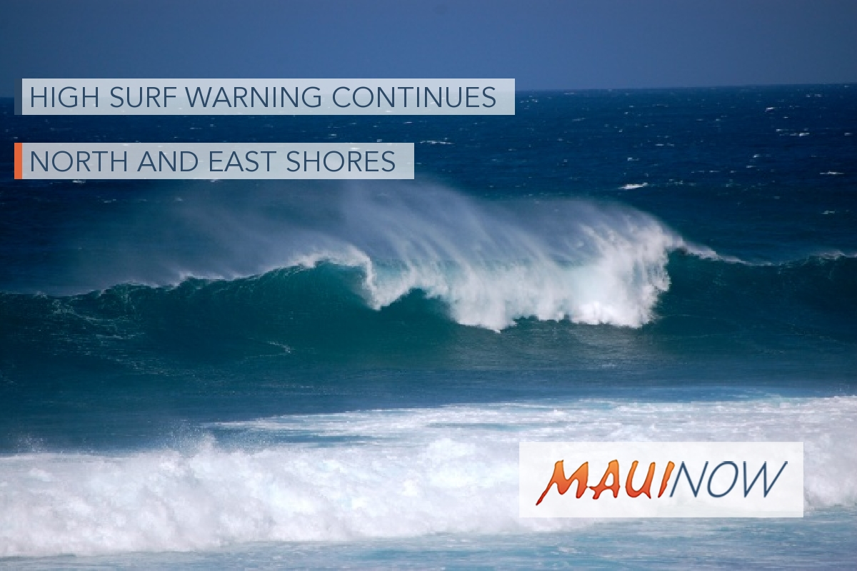 High Surf Warning in Effect for North and East Shores