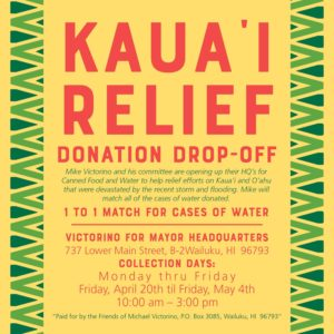 Victorino Hosts Kaua'i Relief Donation Drop-Off