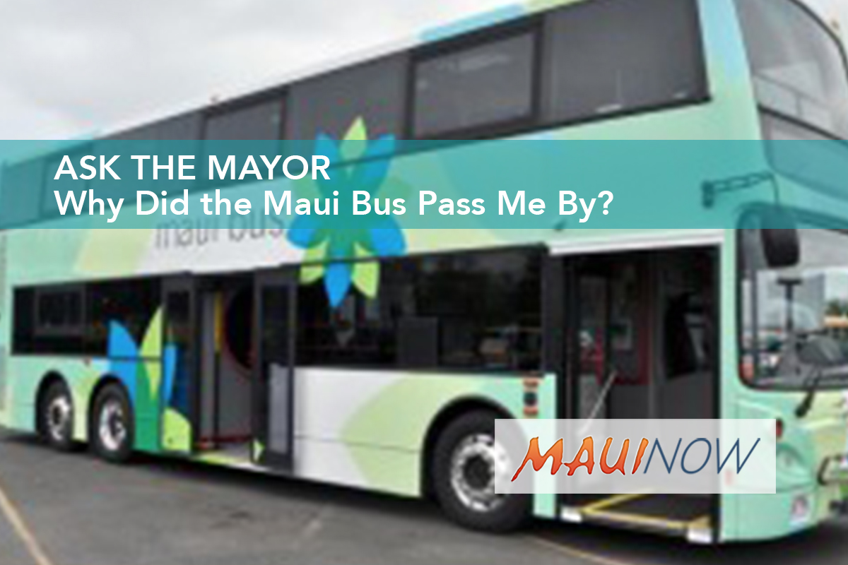 Ask the Mayor: Why Did the Maui Bus Pass Me By?