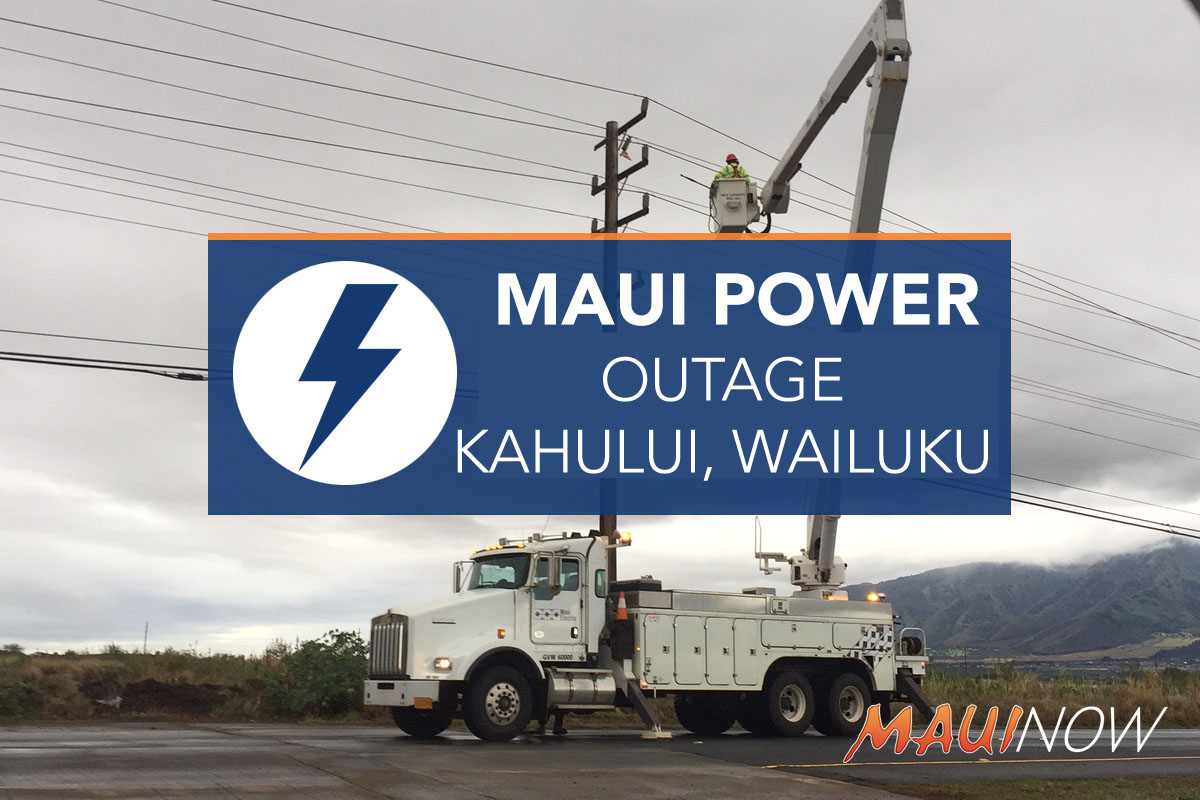 Update: Power Restored to Kahului, Wailuku Along Ka'ahumanu Ave