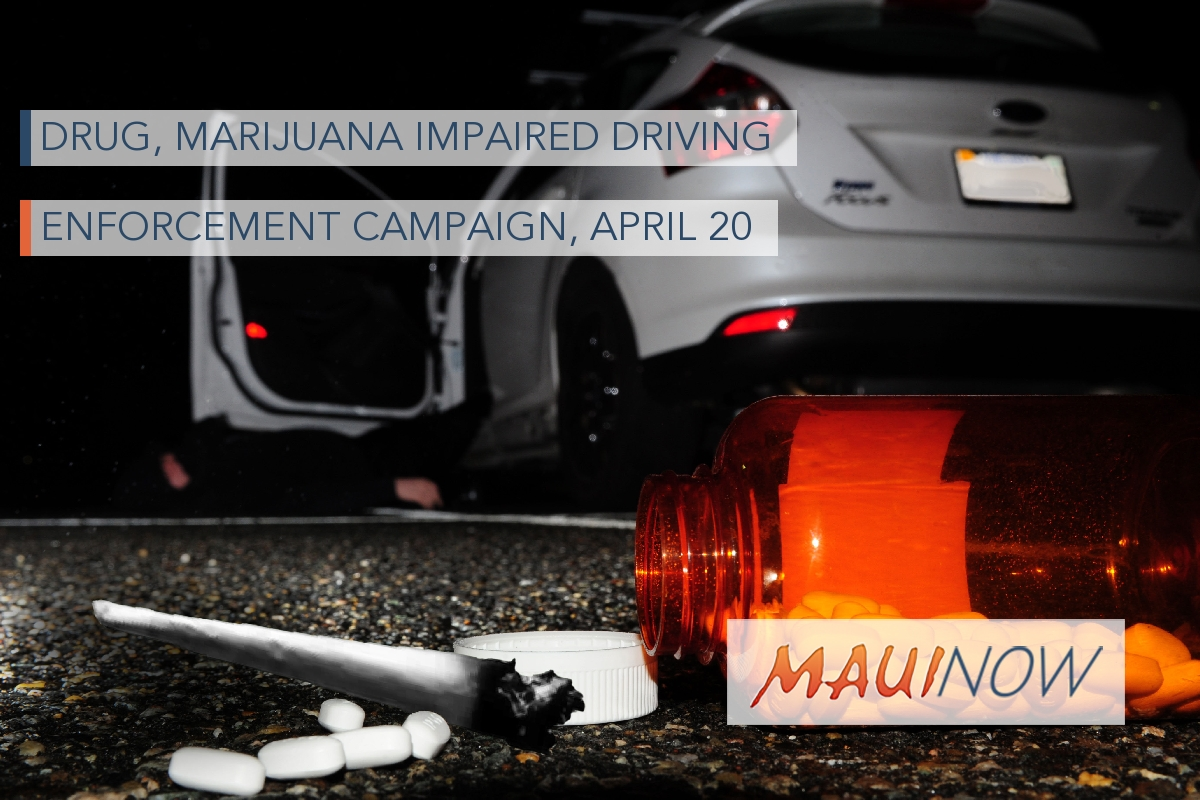 Drug, Marijuana Impaired Driving Enforcement Campaign, April 20