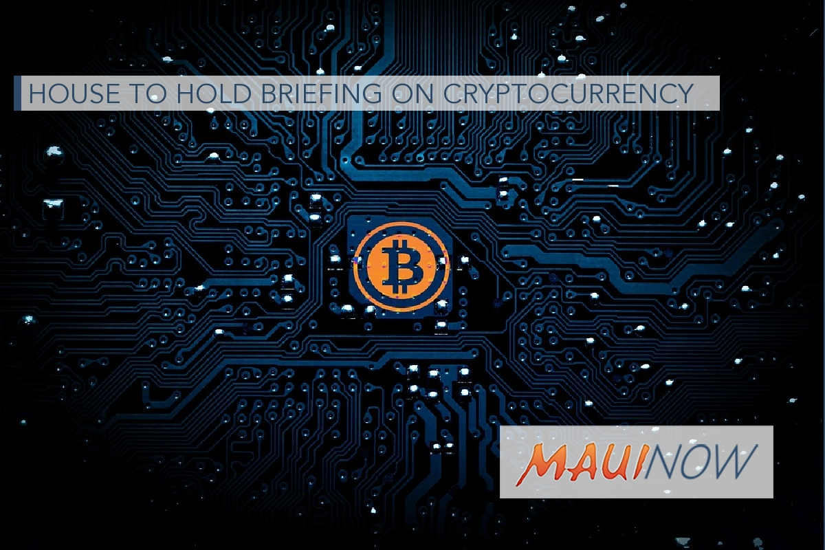 House to Hold Briefing on Cryptocurrency