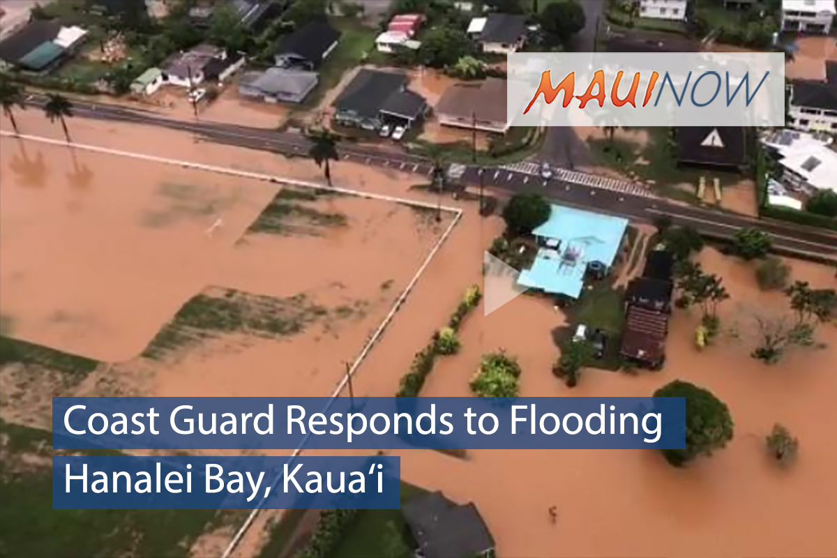 Coast Guard Responds to Flooding at Hanalei Bay, Kaua'i