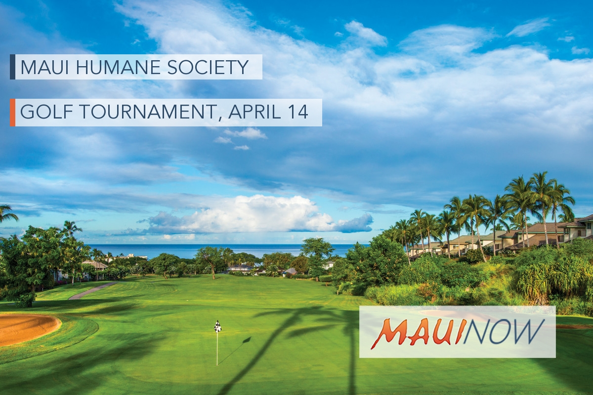 Maui Humane Society Golf Tournament, April 14