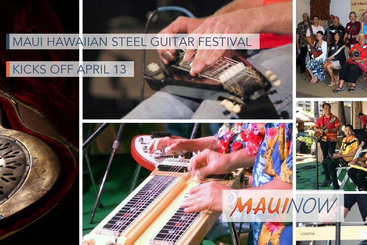 Maui Hawaiian Steel Guitar Festival Kicks Off April 13
