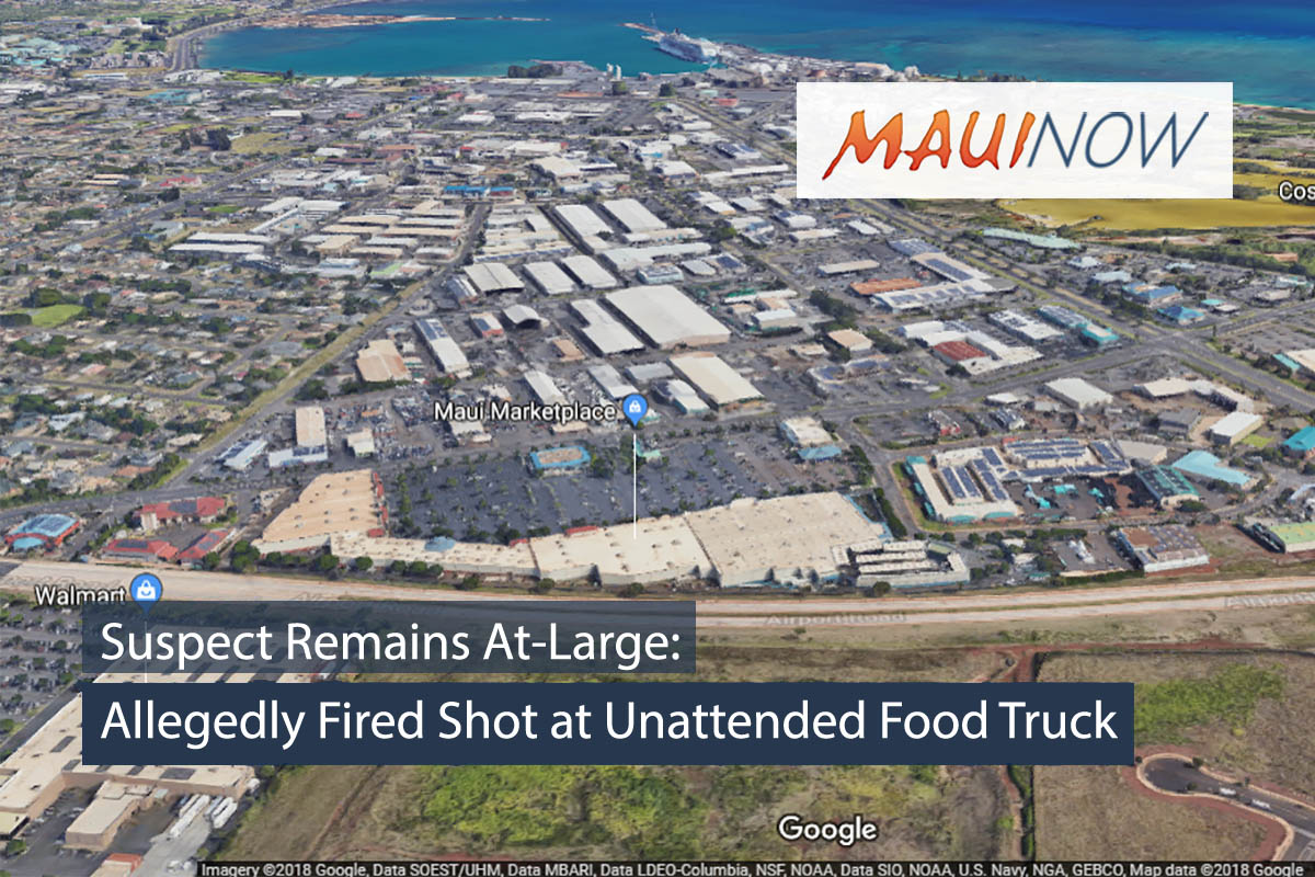 Suspect Remains At-Large: Allegedly Fired Shot at Unattended Food Truck in Kahului