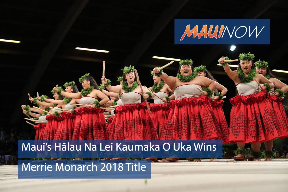 Merrie Monarch 2018 Results: Maui's Hālau Nā Lei Kaumaka O Uka Wins Overall Title
