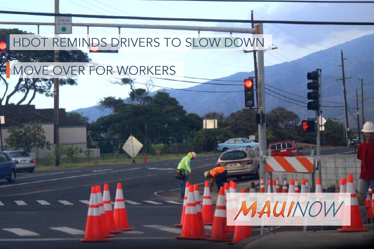 HDOT Reminds Drivers to Slow Down, Move Over for Workers