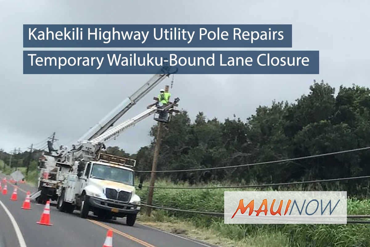 Kahekili Highway Utility Pole Repairs