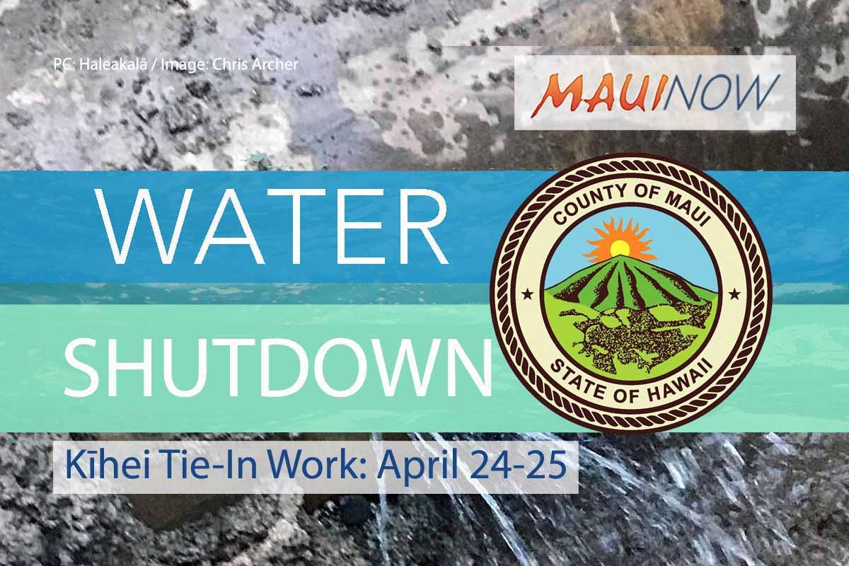 Water Shutdown for Part of Kīhei, April 24-25