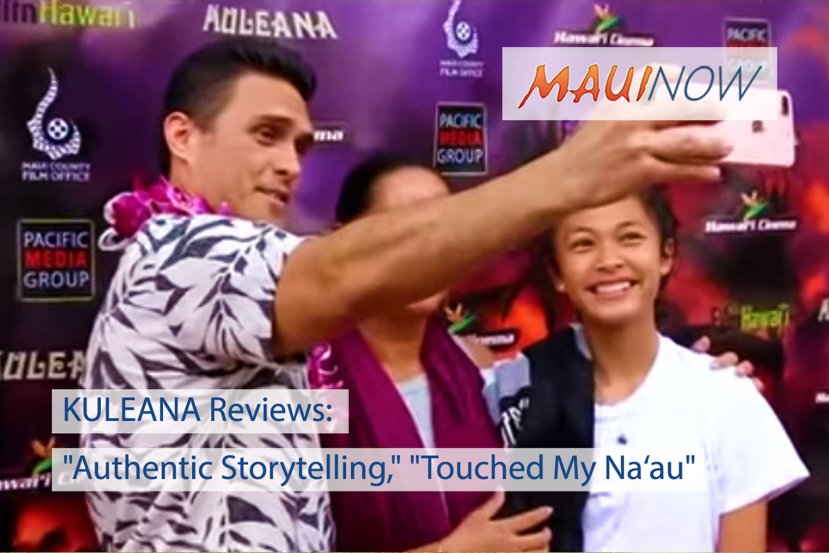 "KULEANA Reviews: ""Authentic Storytelling,"" ""Touched My Na'au"""