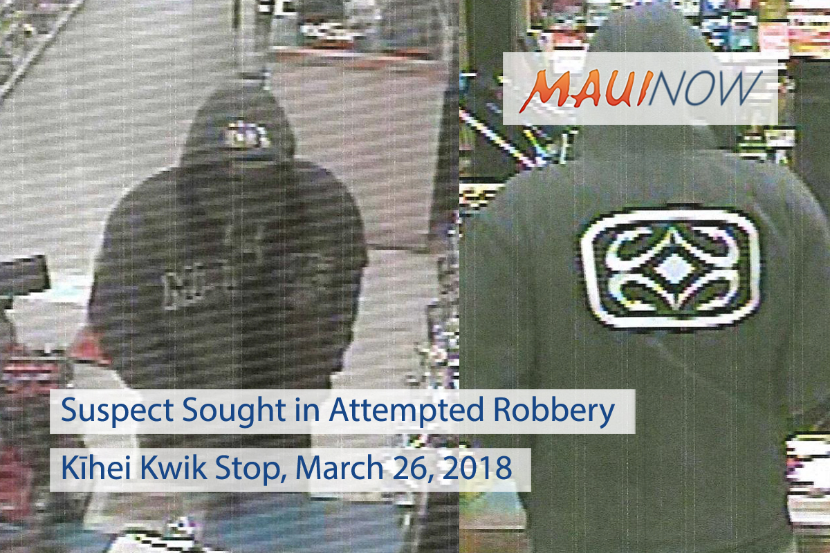Suspect Sought in Attempted Robbery of Kīhei Kwik Stop