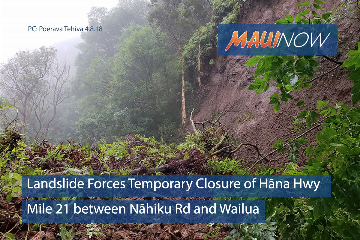 Landslide Forces Temporary Closure of Hāna Hwy, Mile 21