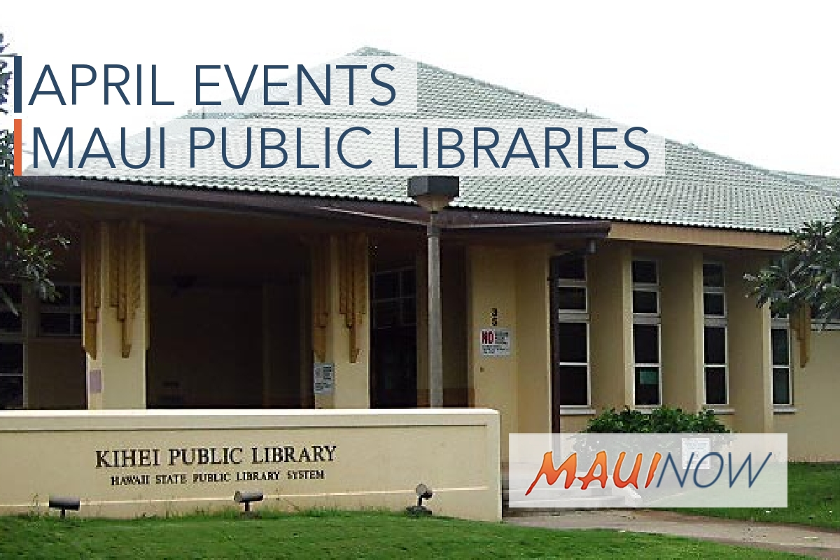 April Events at Maui Public Libraries