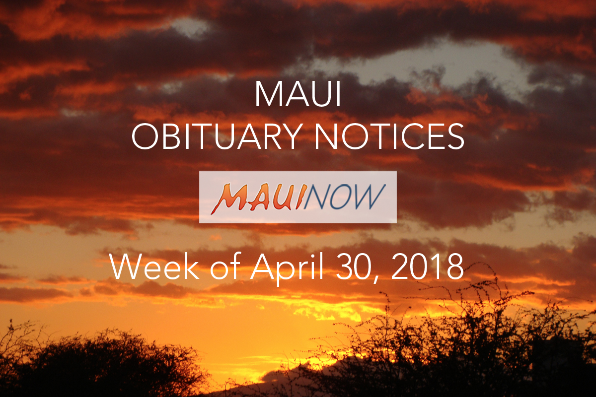Maui Obituary Notices: Week of April 30, 2018