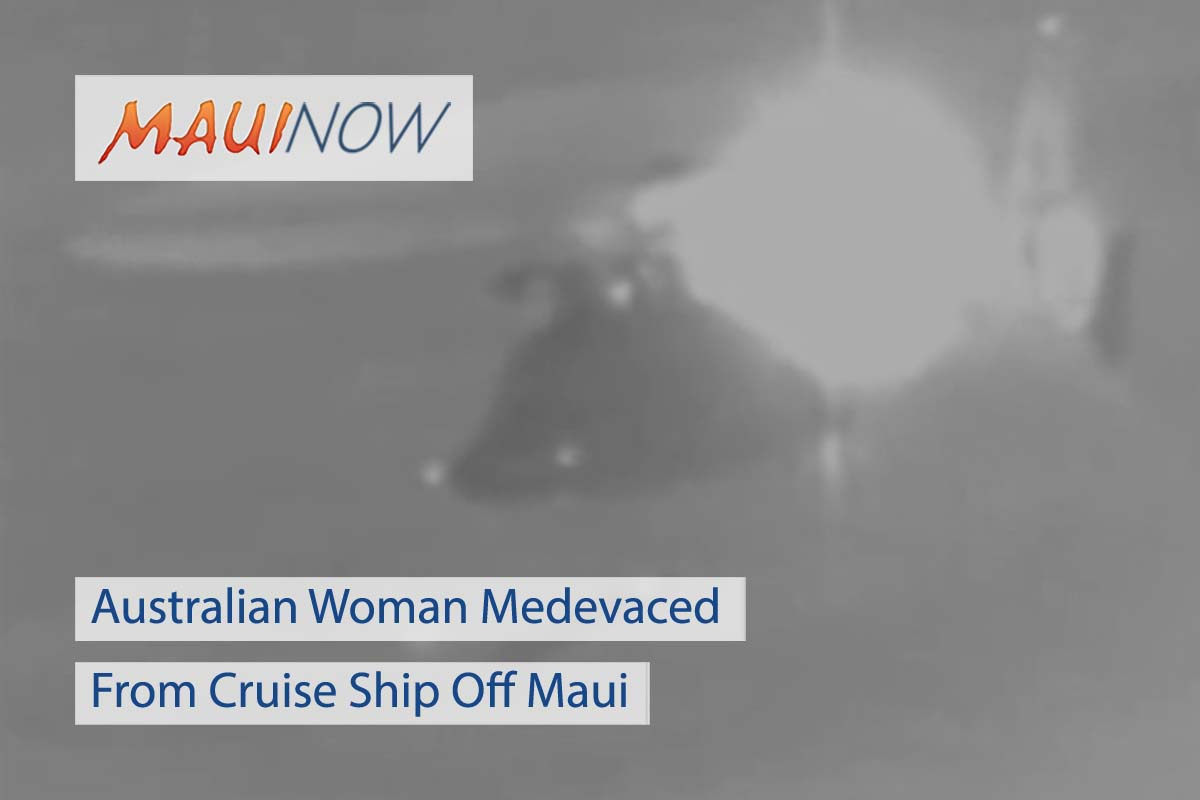 Australian Woman Medevaced From Cruise Ship Off Maui