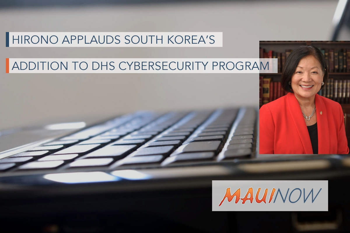 Hirono Applauds South Korea's Addition to DHS Cybersecurity Program