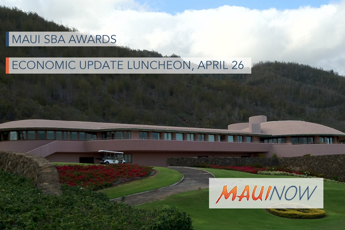 Maui SBA Awards and Economic Update Luncheon, April 26