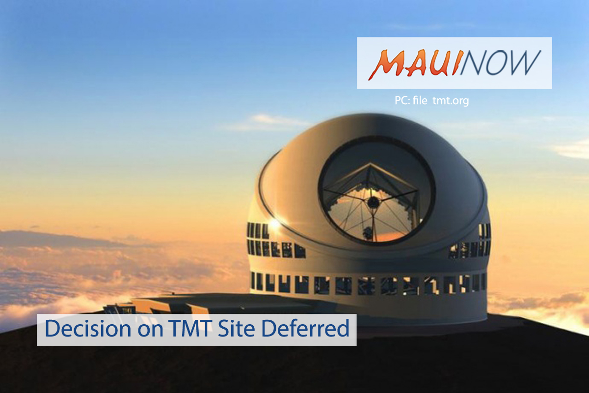 Decision on Thirty Meter Telescope Site Deferred